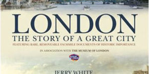Book Review: London The Story Of A Great City