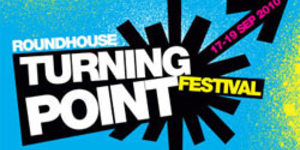 Preview: Turning Point Festival @ The Roundhouse