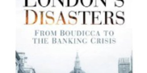 Book Review: London Disasters By John Withington