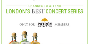 Get Access To London Gigs With Patrón Social Club