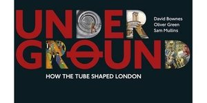 Book Review: Underground - How The Tube Shaped London
