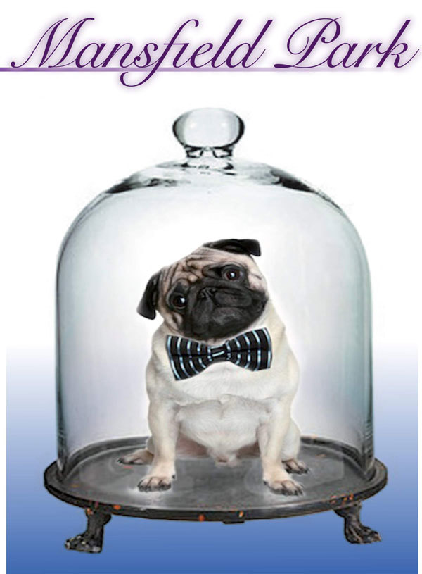 Pug On Stage: An Operatic Take On Mansfield Park