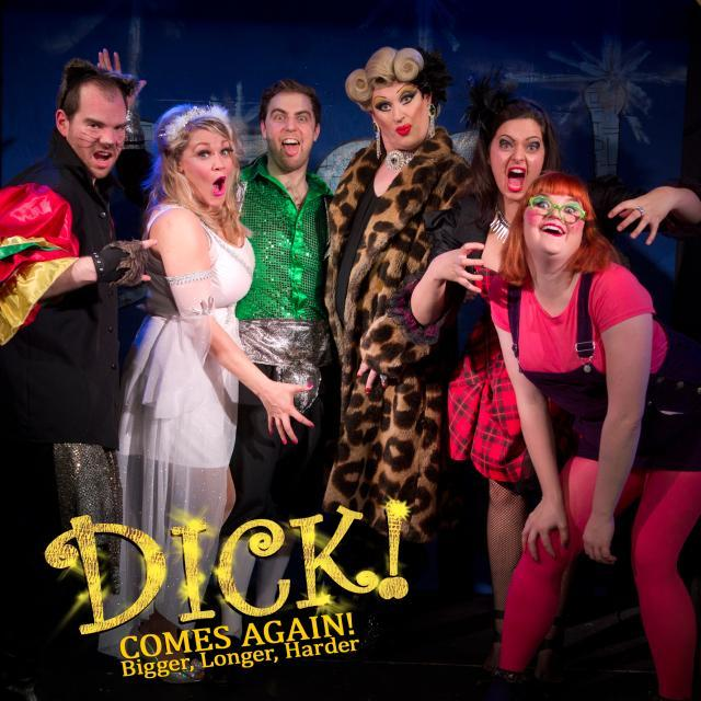 Adult Panto Dick Comes Again Is Good Dirty Fun