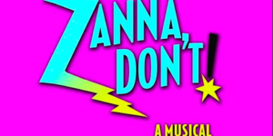 Zanna Don't! A Musical Fairy Tale