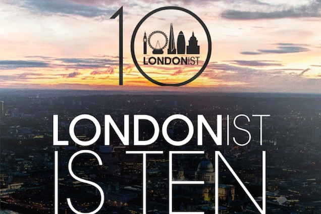 Londonist Out Loud: A Podcast About London, 10 October 2014