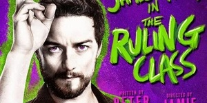 West End Revival The Ruling Class Has X-Appeal
