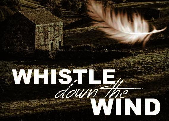 The Pennines Are Alive With The Sound Of Strange Music: Whistle Down The Wind