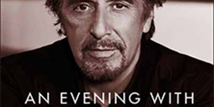 Ticket Alert: An Evening With Al Pacino