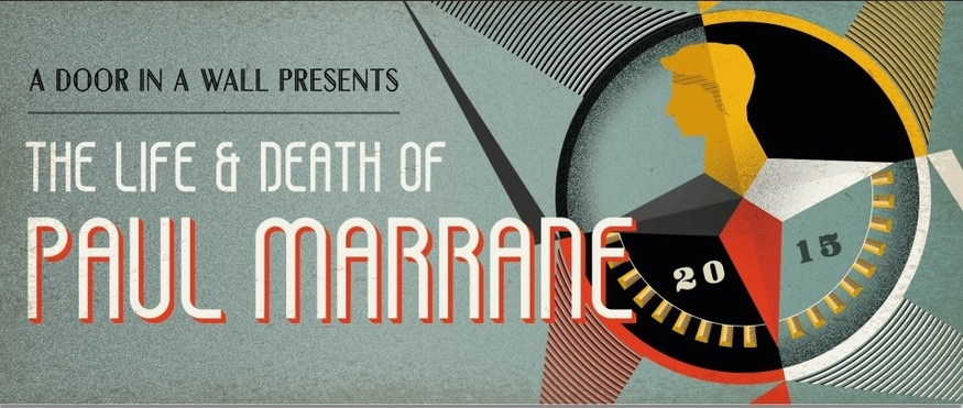 A Door In A Wall Presents: The Life And Death Of Paul Marrane