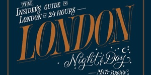Uncover London Hour-By-Hour