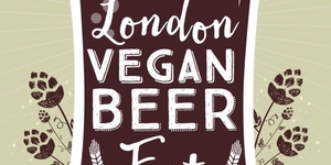 London's Getting A Vegan Beer Festival