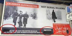 Advert For East End Women's Museum Vandalised