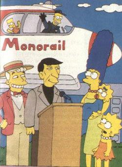 Monorail! Monorail!