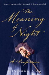 Book Review: The Meaning of Night by Michael Cox