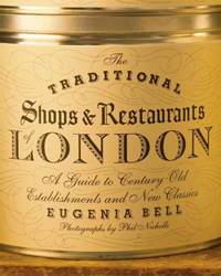 Book review: The Traditional Shops and Restaurants of London by Eugenia Bell