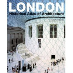 Book Review: London Atlas of Architecture By Alejandro Bahamon