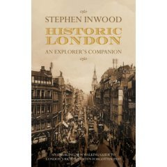 Historic London, An Explorer's Companion