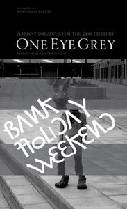 One Eye Grey: Something for Bank Holiday Weekend