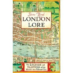 Book Review: London Lore by Steve Roud