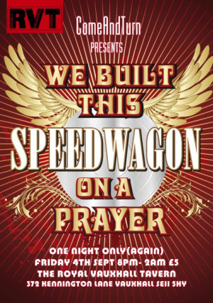 Clubwatch: We Built This Speedwagon On A Prayer