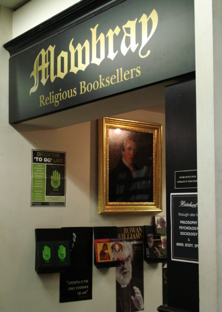 Mowbray's Religious Booksellers was founded in 1858, moving to Hatchards in 2006