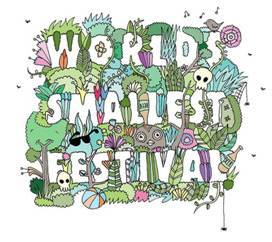 Preview: World's Smallest Festival