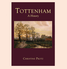 Book Review: Tottenham, A History By Christine Protz