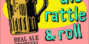 Preview: Ale, Rattle & Roll Real Ale Festival @ The Snooty Fox