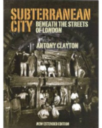 Book Review: Subterranean City By Antony Clayton
