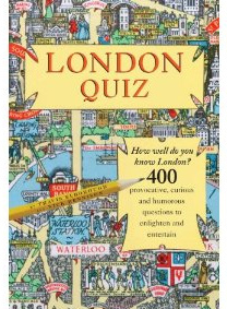 Book Review: London Quiz By Travis Elborough And Nick Rennison