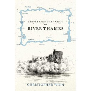 Book Review: I Never Knew That About The River Thames