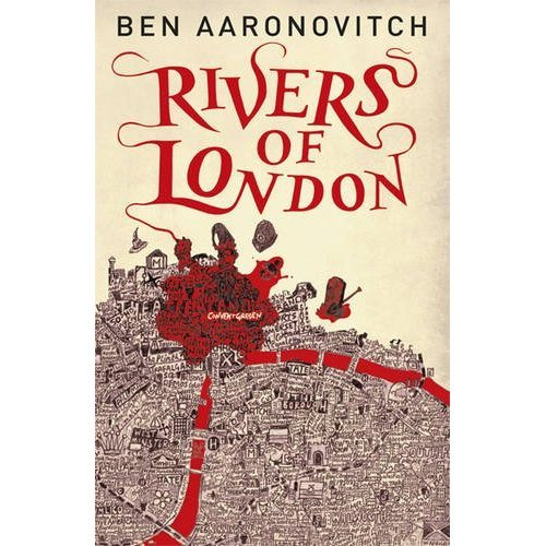 Book Review: Rivers Of London By Ben Aaronovitch
