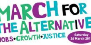 March For The Alternative: Major Anti-Cuts Protests In London Today
