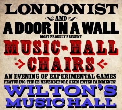 TONIGHT: Music-Hall Chairs @ Wilton's Music Hall