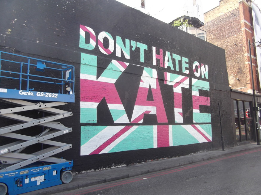 Street Art: 'Don't Hate On Kate' Royal Wedding Graffiti