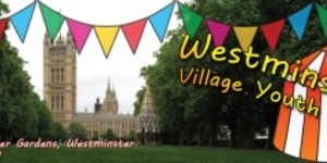 Preview: Westminster Village Youth Fete, 11 May