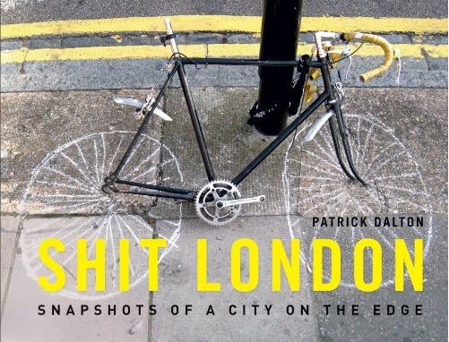 Book Review: Shit London by Patrick Dalton