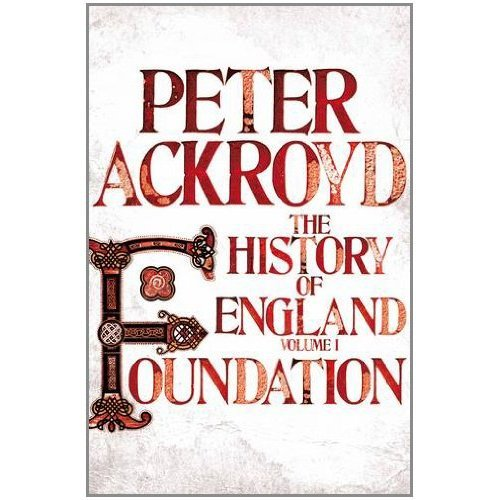 Book Review And Excerpt: Foundation By Peter Ackroyd
