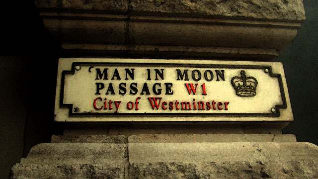 Man in the Moon Passage off Piccadilly.
