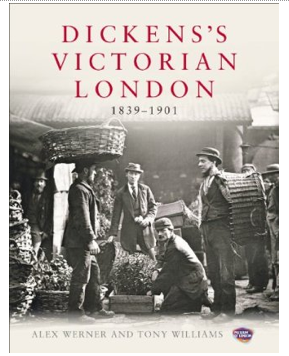 Book Review: Dickens's Victorian London 1839-1901