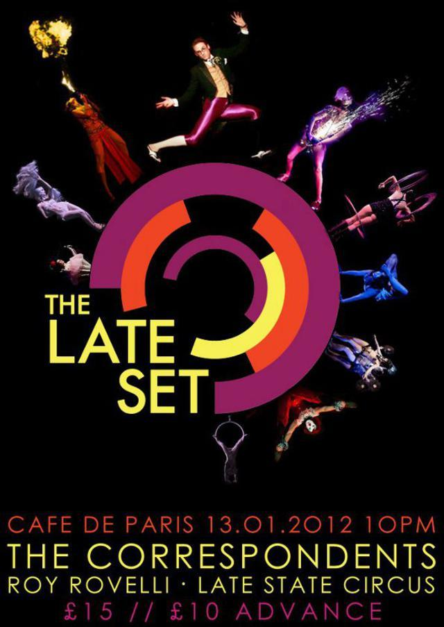 Cabaret Preview: La Reve/The Late Set @ Cafe de Paris