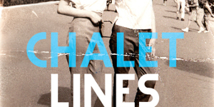 Theatre Review: Chalet Lines @ Bush Theatre