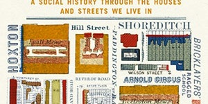 Book Review: The Secret History Of Our Streets - London