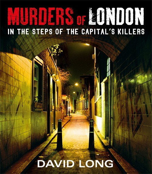 Book Review: Murders Of London By David Long