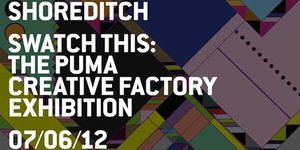 Swatch This: The PUMA Creative Factory Exhibition Launch @Boxpark