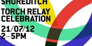 Celebrate The Torch Relay In Shoreditch @Boxpark