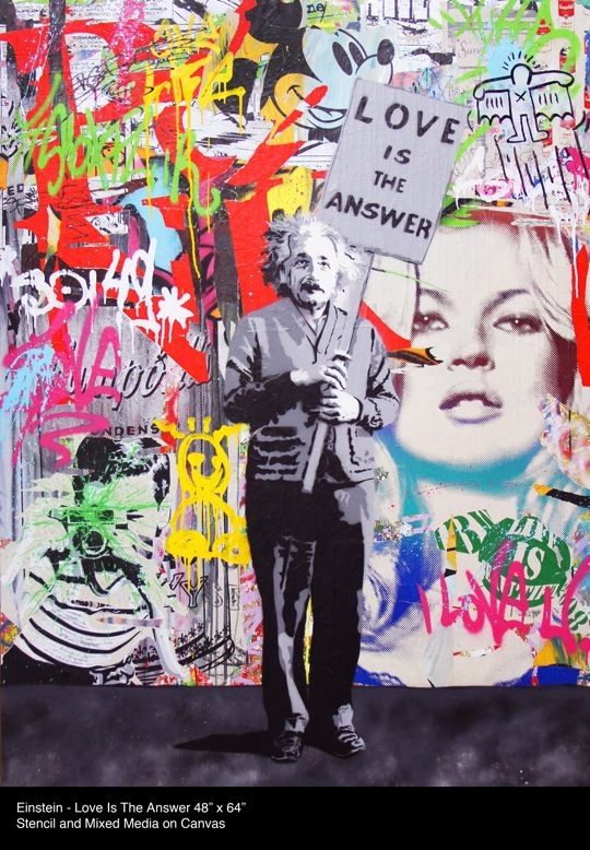 MR BRAINWASH, Einstein - Love is the answer, © Its A Wonderful World