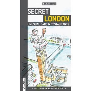 Book Review: Secret London - Unusual Bars & Restaurants