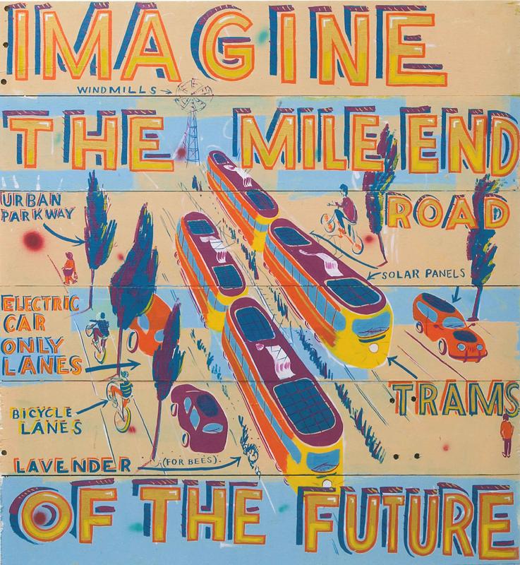 Bob & Roberta Smith, Imagine the Mile End Road of the Future. Courtesy Eleven Spitalfields.