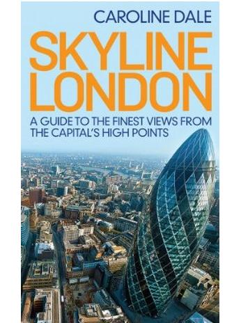 Book Review: Skyline London By Caroline Dale